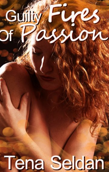Guilty Fires Of Passion