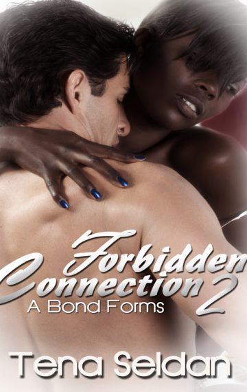 Forbidden Connection 2: A Bond Forms