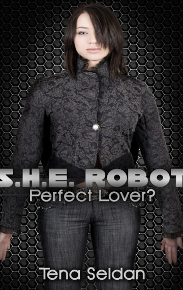 S.H.E. Robot: Perfect Lover?